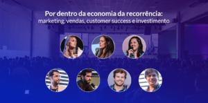 Por dentro da economia da recorrência: marketing, vendas, customer success e investimento