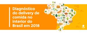 Democratização da tecnologia: estudo inédito mostra como o delivery online muda a realidade do interior do Brasil